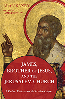 Amazon the brother of jesus and the lost teachings of james brother of jesus and the jerusalem church a radical exploration of christian fandeluxe Choice Image