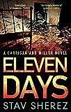 Eleven Days (Carrigan & Miller Book 2)