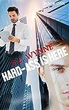 Hard-Ass Is Here: Hard-Ass Series