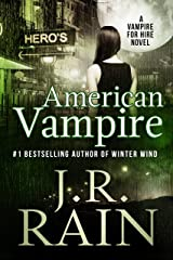 American Vampire (Vampire for Hire Book 3) Kindle Edition