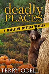 Deadly Places: A Mapleton Mystery Novella Kindle Edition