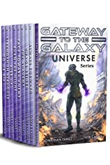 Gateway to the Galaxy Universe: The Complete Military Space Opera Series Kindle Edition