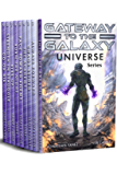 Gateway to the Galaxy Universe: The Complete Military Space Opera Series (Books 1 - 9) (English Edition)