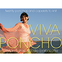 Viva Poncho: Twenty Ponchos and Capelets to Knit