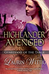 Highlander Avenged (Guardians of the Targe Book 2) Kindle Edition