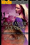 Highlander Avenged (Guardians of the Targe Book 2)