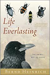 Life Everlasting: The Animal Way of Death Kindle Edition