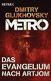 Das Evangelium nach Artjom: Eine Story aus dem METRO-Universum