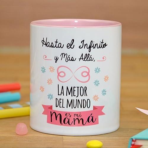 Taza Hasta el infinito y más allá, la mejor del mundo es mi mamá