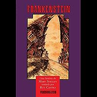 Frankenstein: Contado por Ruy Castro