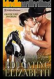 Educating Elizabeth: A Mail Order Bride Romance (Grover Town Discipline Book 4)