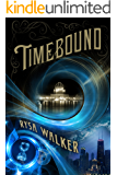 Timebound (The Chronos Files Book 1)