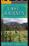 Last Journey (A Gideon Johann Western Book 6)
