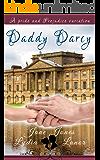 Daddy Darcy: A Pride and Prejudice Variation