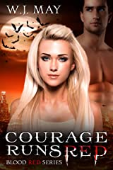 Courage Runs Red: Paranormal Romance (Blood Red Series Book 1) Kindle Edition