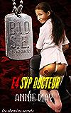SVP Docteur (Bio Super Élite : les Aspirantes t. 4) (French Edition)