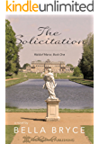 The Solicitation (Waldorf Manor Book 1)