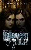 Halloween Nightmare (Dead Oaks Terrors Book 1)
