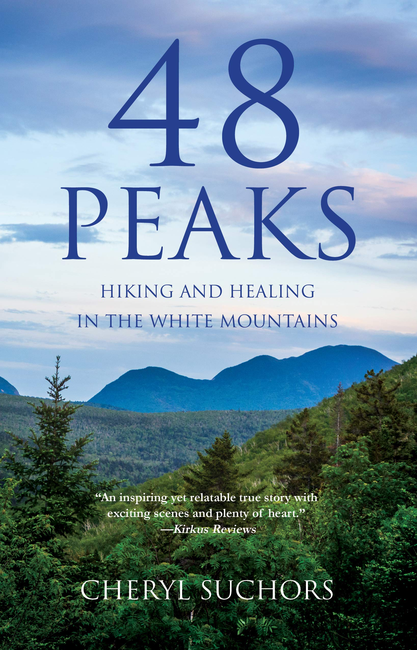 Image result for 48 peaks hiking and healing in the white mountains