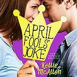 April Fools' Joke: Holiday High Series, Book 3