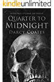 Quarter to Midnight: Fifteen Tales of Horror and Suspense (English Edition)