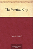 The Vertical City (English Edition)