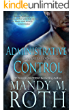 Administrative Control (Immortal Ops Book 6)