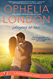 Playing at Love: A Perfect Kisses Novel