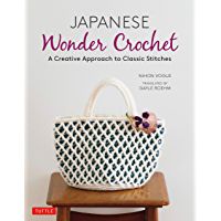 Japanese Wonder Crochet: A Creative Approach to Classic