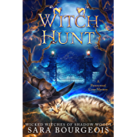 Witch Hunt (Wicked Witches of Shadow Woods Book 1)