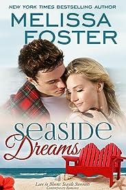 Seaside Dreams (Love in Bloom: Seaside Summers Book 1)