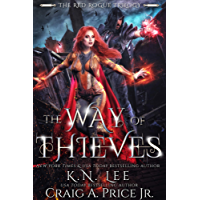 The Way of Thieves : An Epic Fantasy Adventure (The Red Rogue Trilogy Book 1)