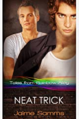 Neat Trick (Tales from Rainbow Alley Book 5) Kindle Edition