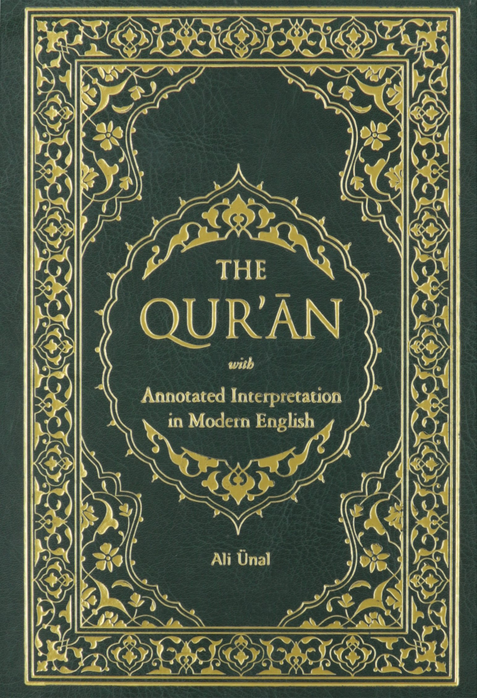 The qur an with annotated interpretation in modern english amazon co uk ali unal 9781597840002 books