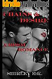 Chains & Desires: A BDSM Romance