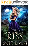 The Goodnight Kiss (The Unseelie Court Book 1)