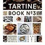 Tartine Book No. 3: Modern Ancient Classic Whole (Bread Cookbook, Baking Cookbooks, Bread Baking Bible)