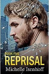 Reprisal (Recompense Book 5) Kindle Edition