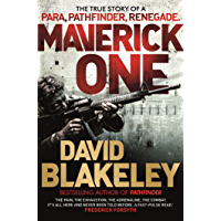Maverick One: The True Story of a Para, Pathfinder, Renegade