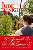 Farewell to Kindness (The Golden Redepennings Book 1)