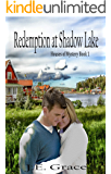 Redemption at Shadow Lake: Love, faith, and danger-Christian Romance with Suspense: Houses of Mystery Book 1