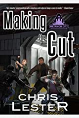 Making the Cut (Metamor City Book 2) Kindle Edition