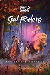 Soul Riders: The Legend Awakens Kindle Edition