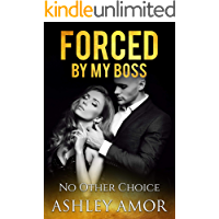 No Other Choice: A Forced Submission Story (Forced by my Boss Book 4)