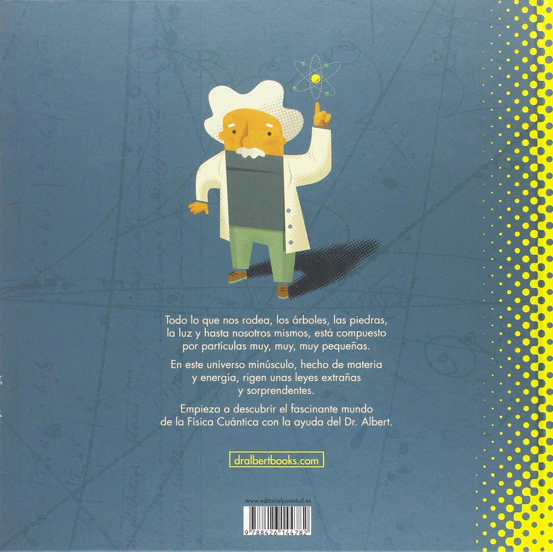 Mi Primer Libro de Fisica Cuantica (Spanish Edition)
