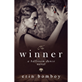 The Winner: A Ballroom Dance Novel