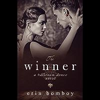 The Winner: A Ballroom Dance Novel book cover