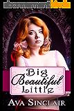 Big Beautiful Little (English Edition)