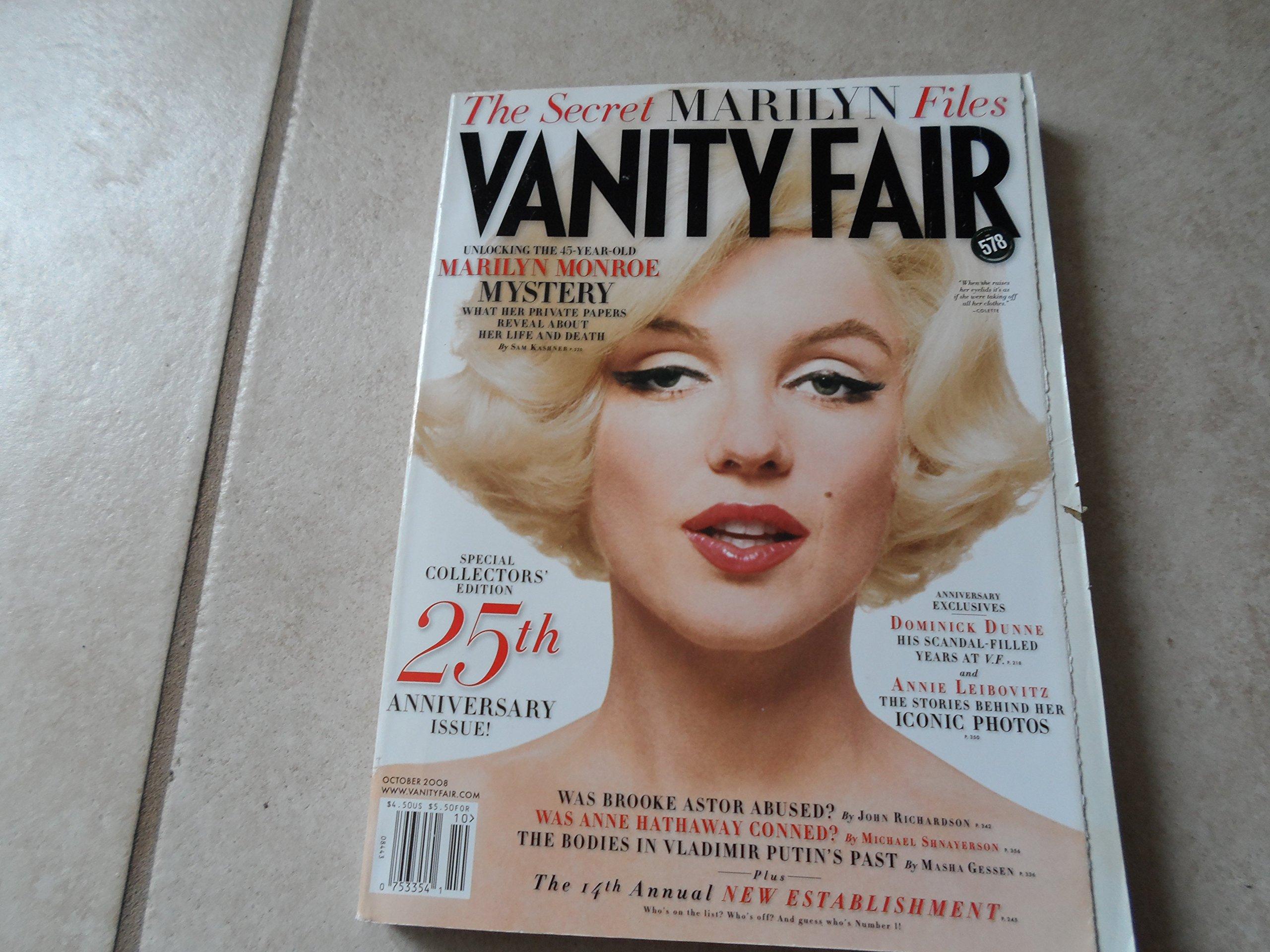 Vanity Fair October 2008 The Secret Marilyn (Monroe) Files (Special Collectors' Edition 25th Anniversary Issue, No. 578) ebook