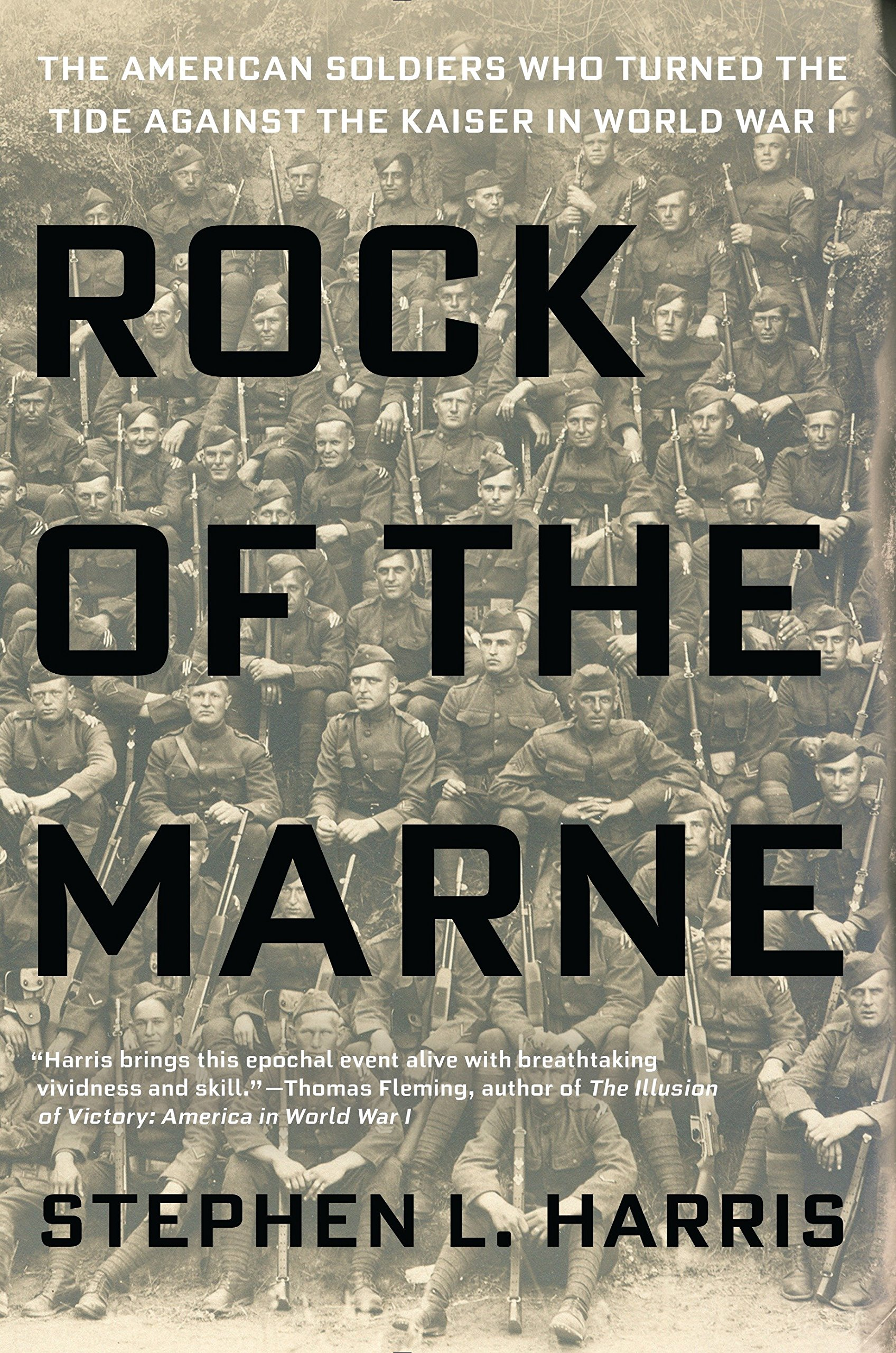 Amazon fr - Rock of the Marne: The American Soldiers Who